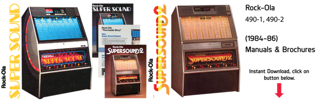 "Rock-Ola 490-1 ""Super Sound 1"" , Rock-Ola 490-2 ""Super Sound 2"" (1984-86) Manual & Brochure"